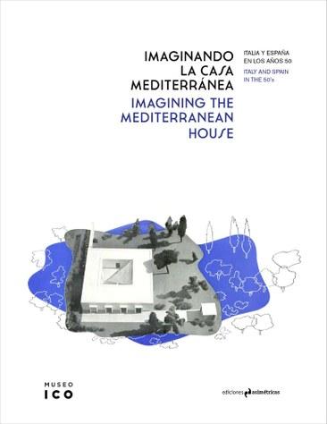 """Premio COAM Difusión 2020 a """"Imaginando la casa mediterránea"""" editada por el profesor Antonio Pizza"""